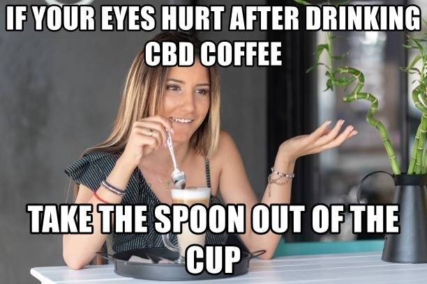 CBD Coffee Meme